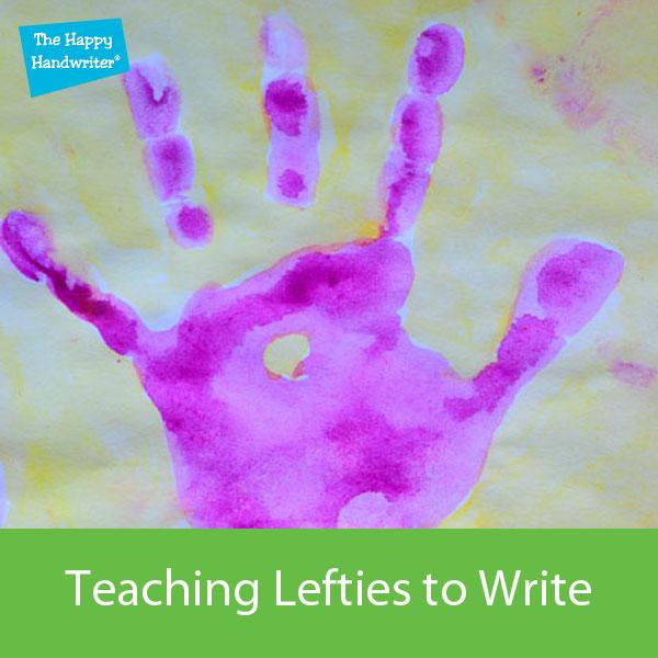 teaching left handed children, teaching left handers to write, left handed writing tips