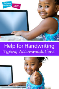 handwriting accommodations, accommodations for poor handwriting, typing accommodation, handwriting interventions, OT and handwriting, help for handwriting, activities to promote handwriting, dysgraphia, disorder or written expression, dysgraphia accommodations, alternatives for handwriting