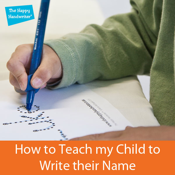how do i teach my child to write their name