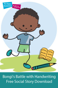 This social story for kids full of rhythm and rhyme, is about Bongi and his battles with messy handwriting. Untidy handwriting is not a choice and this helps children to understand it is not their fault.